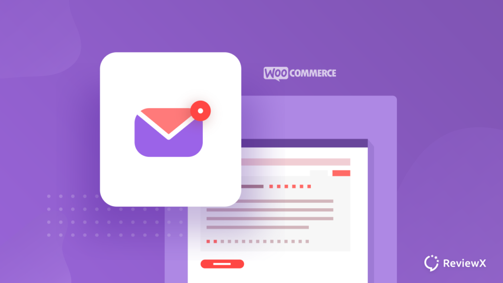 How to Automatically Send Review Reminder Email In WooCommerce To Get More Testimonials